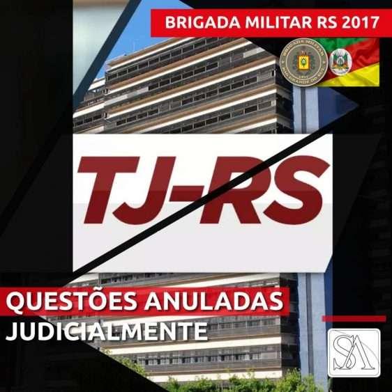 PODER JUDICIÁRIO DO RIO GRANDE DO SUL TEM ENTENDIDO PELA ANULAÇÃO DE QUESTÕES DO CONCURSO PARA A BRIGADA MILITAR